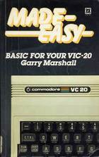 Made Easy : BASIC for your VIC-20