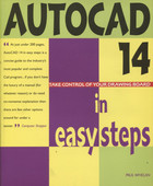 AutoCAD 14 in Easy Steps