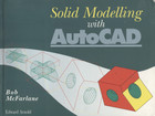 Solid Modelling with AutoCAD