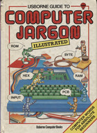 Usborne Guide to Computer Jargon (Illustrated)