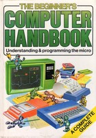 The Beginners Computer Handbook
