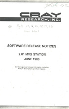 Cray MVS Station 2.01 Software Release Notices