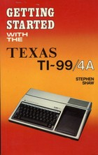 Getting Started With The Texas TI-99/4A