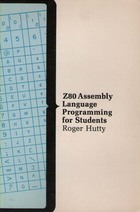 Z-80 Assembly Language Programming for Students