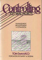 Controlling Software Projects: Management, Measurement and Estimation