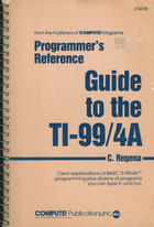 Programmer's reference guide to the TI-99/4A