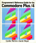 Programmer's Reference Guide for the Commodore Plus/4