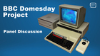 BBC Domesday Project - Panel Discussion
