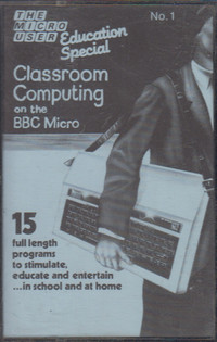 Education Special No. 1 Classroom Computing on the BBC Micro