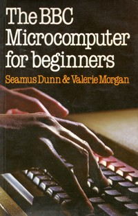 The BBC Microcomputer for Beginners