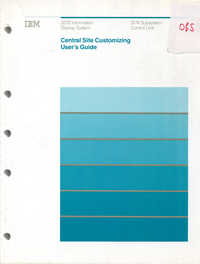 3270 Information Display System Central Site Customizing User's Guide