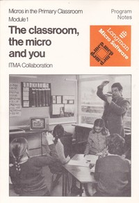 The Classroom, The Micro and You