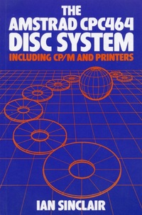 The Amstrad CPC464 Disc System