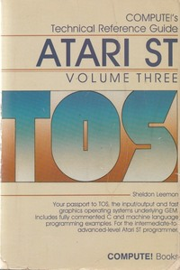 Compute! 's Technical Reference Guide Atari ST Vol.