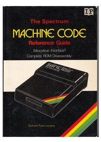 The Spectrum Machine Code Reference Guide - Microdrive Interface 1, Complete ROM Disassembly