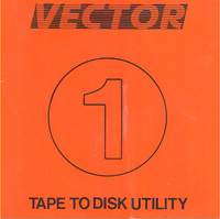Vector 1 Tape to Disc Utility