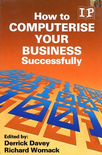 How to Computerise your Business Successfully