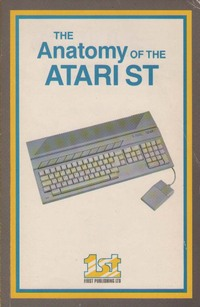 The Anatomy of the Atari ST 2