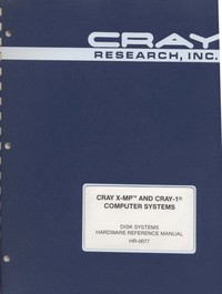 Cray X-MP & Cray-1 - Disk Systems Hardware Reference Manual