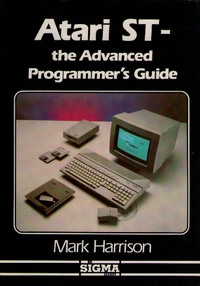 ATARI ST: The Advanced Programmer's Guide