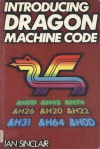 Introducing Dragon Machine Code