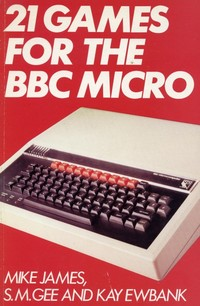 21 Games for the BBC Micro
