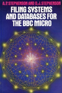 Filing Systems and Databases for the BBC Micro