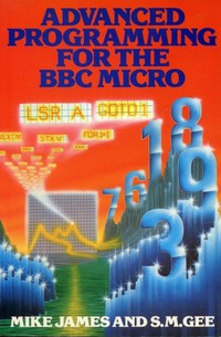 Advanced Programming for the BBC Micro