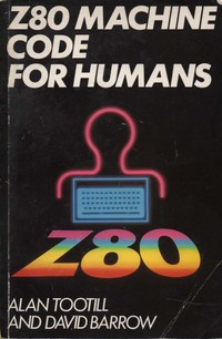 Z-80 Machine Code for Humans