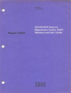 Program Product - OS/VS MVS Resource Measurement Facility (RMF) Reference and Users Guide