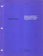 Program Product - IBM OS FORTRAN IV (H Extended) Compiler Programmers Guide